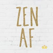 Amazon Com Zen Af Decal Sticker Inspirational Yoga Quote Vinyl Decal For Yeti Tumbler Rtic Cup Laptop Car Window Accessories 4 Inches Gold Glitter Handmade