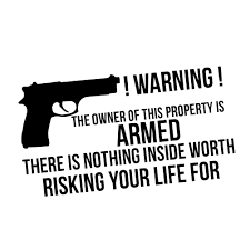Warning Owner Of Property Is Armed Gun Funny Vinyl Sticker Car Decal