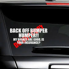 Back Off Bumper Humper Tailgate Funny Car Truck Window Vinyl Decal Sticker Ebay