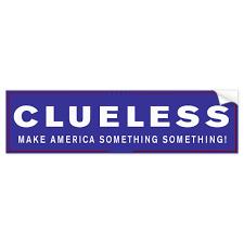 Literal Trump Bumper Stickers Clueless Zazzle Com