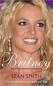 Britney: Smith, Sean: 9780330512749: Amazon.com: Books