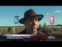 "Enrique Smith Estrada | Pte. ACHA | 25º Aniversario Cabaña ""La Luisa"" -  YouTube"