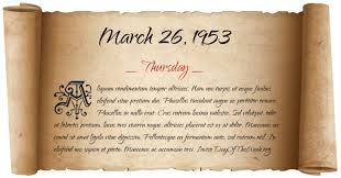 What Day Of The Week Was March 26, 1953?