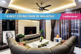 6 best ceiling fans in malaysia
