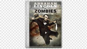 abraham lincoln vs zombies png