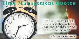 time management quotes inspire to achieve goals my famous quotes