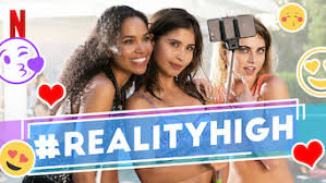 realityhigh (2017) - Netflix | Flixable