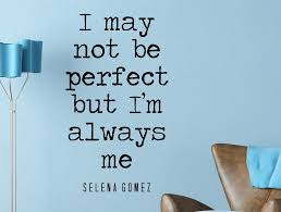 Selena Gomez Quote Inspirational Wall Decal Typography Home Decor I M Wallvibes