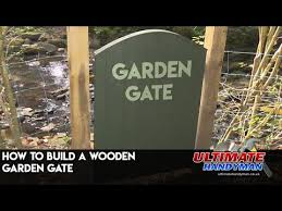how to build a wooden garden gate you