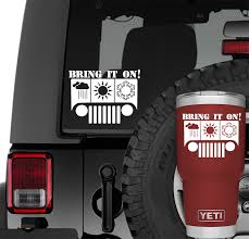 All Season Bring It On Jeep Wrangler Vinyl Decal Jeep Wrangler Decal