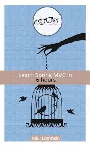 learn spring mvc in 6 hours by paul lambkin
