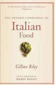 The Oxford Companion to Italian Food : Gillian Riley : 9780198606178