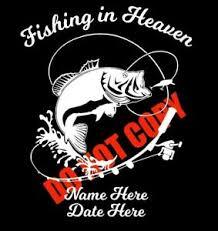 In Loving Memory Of Custom Car Vinyl Decal Fishing In Heaven Grandpa Dad Son Ebay