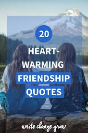 heart warming friendship quotes