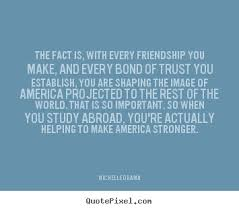 quotes about friendship the fact is every friendship you
