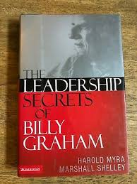 The Leadership Secrets of Billy Graham by Harold Myra and Marshall  Shelley... 9780310255789   eBay
