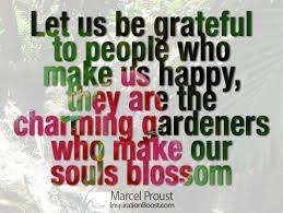 grateful to people who make us happy marcel proust inspiration boost