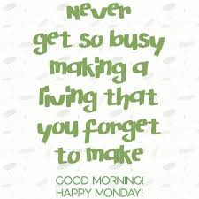 good monday morning wishes images quotes happy monday