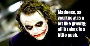 joker quotes if you are good at something we need fun