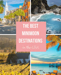 minimoon destinations in the usa