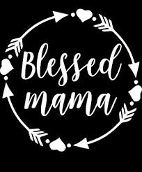 Blessed Mama Car Decal Mama Decal Yeti Cup Decal Mama Sticker M1002 Ebay