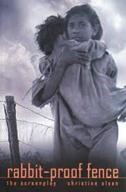 Rabbit Proof Fence The Screenplay By Christine Olsen 9780868196558 Harry Hartog Bookseller