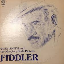 Glen Smith and the Mountain State Pickers - Fiddler (Vinyl) | Discogs