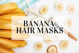banana hair mask ideas to nourish and