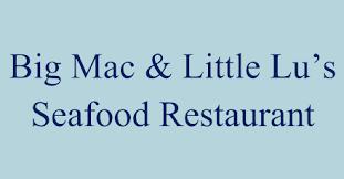 Big Mac & Little Lu's Seafood Restaurant Delivery in Denver ...