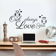 Owl Always Love You Wall Stickers For Kids Bedroom Vinyl Owls Wall Decals Diy Home Decor Removable Kids Wall Decals Removable Stickers From Moderndecal 6 43 Dhgate Com