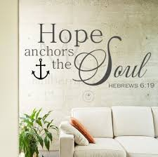 Scripture Wall Decal Bible Verse Wall Decal Hope Anchors Wall Decal Hope Anchors The Soul Bible Verse Wall Decal Anchors The Soul Decal Vinyl Lettering Wall Decals Soul Design