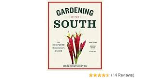 gardening in the south the complete
