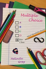 Multiple Choice by Melinda Gray | Swoon Reads