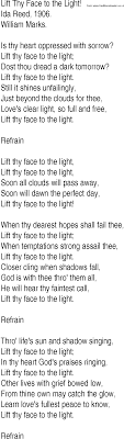 Hymn and Gospel Song Lyrics for Lift Thy Face to the Light! by Ida Reed
