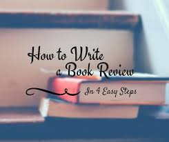 Across the Board: How to Write a Book Review in 4 Easy Steps