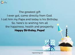 happy birthday papa quotes wishes cards ira parenting