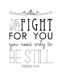 the lord will fight for you hand lettered art original drawing