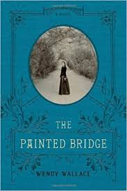 The Painted Bridge: A Novel: Wallace, Wendy: 9781451660821: Amazon.com:  Books