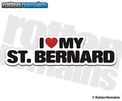 St Bernard I Love My Dog Decal Rescue Dogs Vinyl Car Truck Window Sticker Rotten Remains High Quality Stickers Decals
