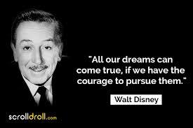 best walt disney quotes on dreams success life more