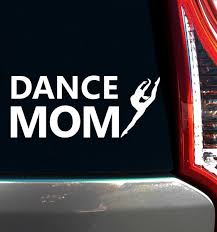 Dance Mom Leap Window Decal Dance Moms Unique Gifts For Mom Dance