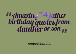 amazing father birthday quotes or wishes compilation quotes
