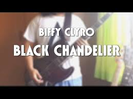 biffy clyro black chandelier bass