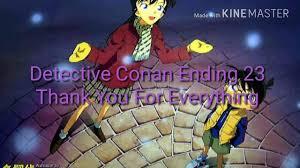 Detective Conan Ending 23 Thank You For Everything (Lyrics) - YouTube