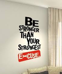 Vinyl Wall Decal Gym Exercise Be Stronger Than Your Strongest Excuse Fitness