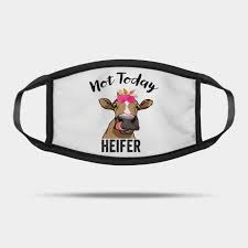 not today heifer gift for women farmer
