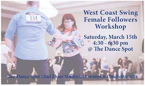 West Coast Swing Female Followers Workshop (Mar. 15, 2020) at The Dance  Spot, Charlottesville