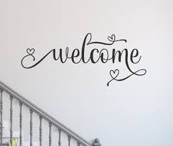 Welcome Decal Welcome Wall Decal Entryway Decor Welcome Sign Front Door Decal Entryway Decal Guest Room Decal