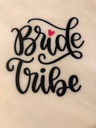 Vinyl Bride Tribe Decal Decal Bride Tribe Wedding Bridal Shower Bachelorette Party Gift Wine Glass Decal Water Bottle Decal In 2020 Wine Glass Decals Bottle Decals Water Bottle Decal