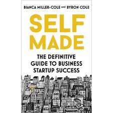 Self Made - By Bianca Miller-Cole & Byron Cole (Paperback) : Target